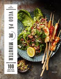 Vego på 30 minuter : 100 recept för en grönare vardag