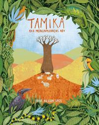Tamika och medicinmannens arv