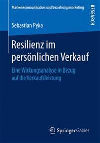 Resilienz Im Pers nlichen Verkauf
