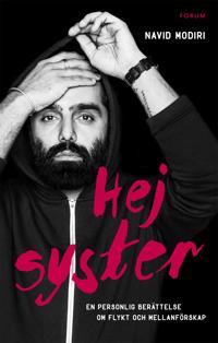 Hej syster : en personlig berättelse om flykt och mellanförskap