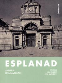 Esplanad : en essä om frihet och skönhet