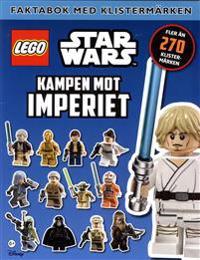 Lego Star Wars. Kampen mot imperiet Faktabok med klistermärken