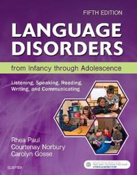 Language Disorders from Infancy Through Adolescence