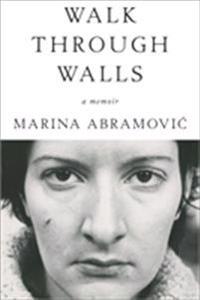 Walk Through Walls: A Memoir