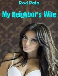 My Neighbor's Wife