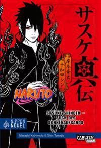 Naruto Sasuke Shinden - Buch des Sonnenaufgangs (Nippon Novel)