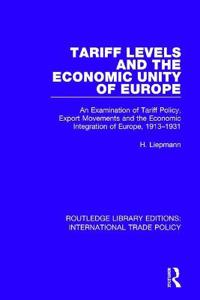 Tariff Levels and the Economic Unity of Europe