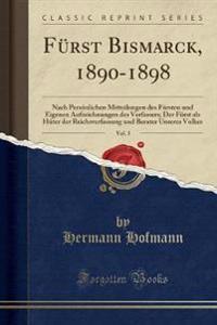 F�rst Bismarck, 1890-1898, Vol. 3