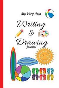 My Very Own Writing and Drawing Journal: A 120-Day Keepsake of Your Child's Art and Stories