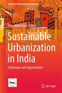 Sustainable Urbanization in India