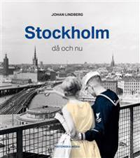 Stockholm då och nu
