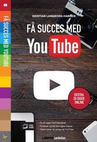 Få succes med YouTube