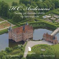 H.C. Andersens besøg på danske slotte og herregårde