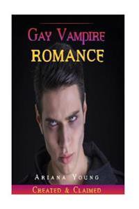 Created & Claimed: Gay Vampire Romance