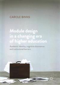 Module Design in a Changing Era of Higher Education