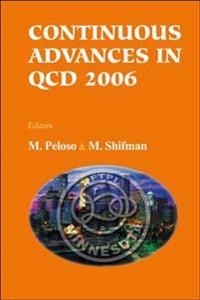 Continuous Advances in Qcd 2006