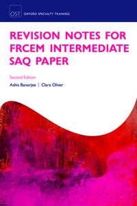 Revision Notes for FRCEM Intermediate SAQ Paper