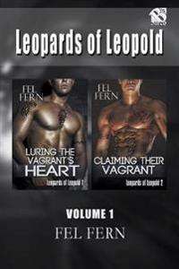 Leopards of Leopold, Volume 1 [Luring the Vagrant's Heart