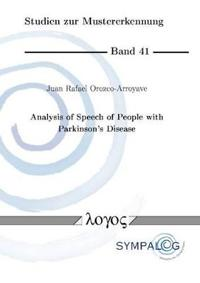 Analysis of Speech of People With Parkinson's Disease