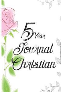 5 Year Journal Christian: 5 Years of Memories, Blank Date No Month