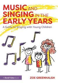 Music and Singing in the Early Years