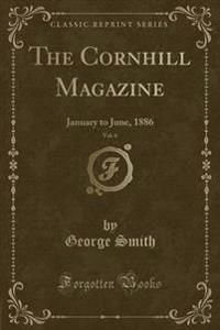 The Cornhill Magazine, Vol. 6