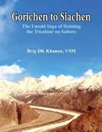 Gorichen to Siachen