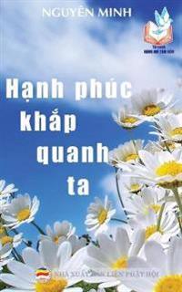 H?nh Phuc Kh?p Quanh Ta