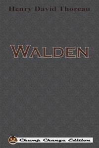 Walden (Chump Change Edition)
