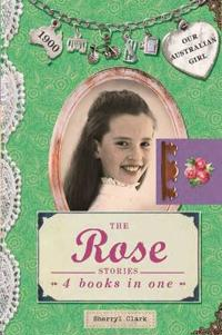 The Rose Stories