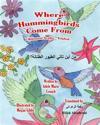 Where Hummingbirds Come from Bilingual Arabic English