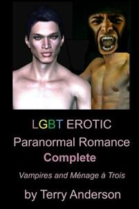 Lgbt Erotic Paranormal Romance Complete Vampires and Menage a Trois