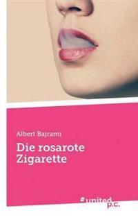 Die Rosarote Zigarette