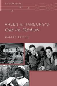 Arlen and Harburg's Over the Rainbow