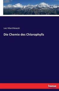 Die Chemie Des Chlorophylls