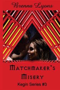 Matchmaker's Misery
