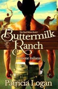 Buttermilk Ranch (Edizione Italiana)