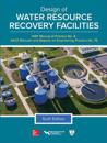 Design of Water Resource Recovery Facilities, Manual of Practice No.8, Sixth Edition