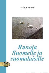 Runoja Suomelle ja suomalaisille