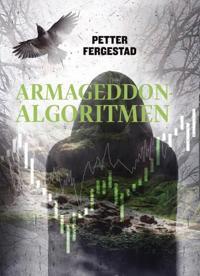 Armageddon-algoritmen - Petter Fergestad | Inprintwriters.org