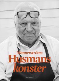 Mannerströms husmanskonster : Det jag inte gjorde i första boken
