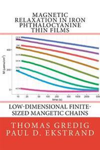 Magnetic Relaxation in Iron Phthalocyanine Thin Films