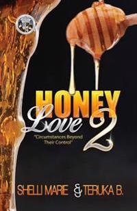 Honey Love 2