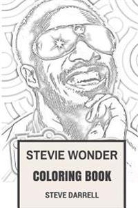 Stevie Wonder Coloring Book: African American Legend and Child Prodigy the Best Musician of All Time Inspired Adult Coloring Book