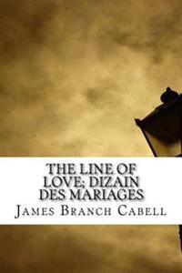 The Line of Love; Dizain Des Mariages