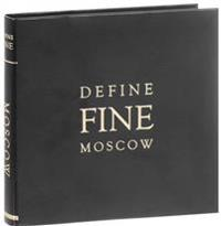 Define Fine City Guide Moscow