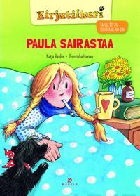 Paula sairastaa