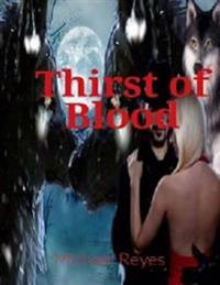 Thirst of Blood: Mystery, Suspense, Thriller, Suspense Crime Thriller