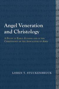 Angel Veneration and Christology