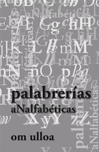 Palabrerias Analfabeticas 3era Ed.